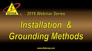 2016 Installation and Grounding Methods